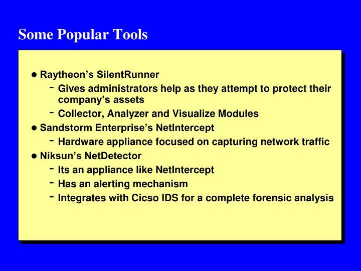 Some Popular Tools