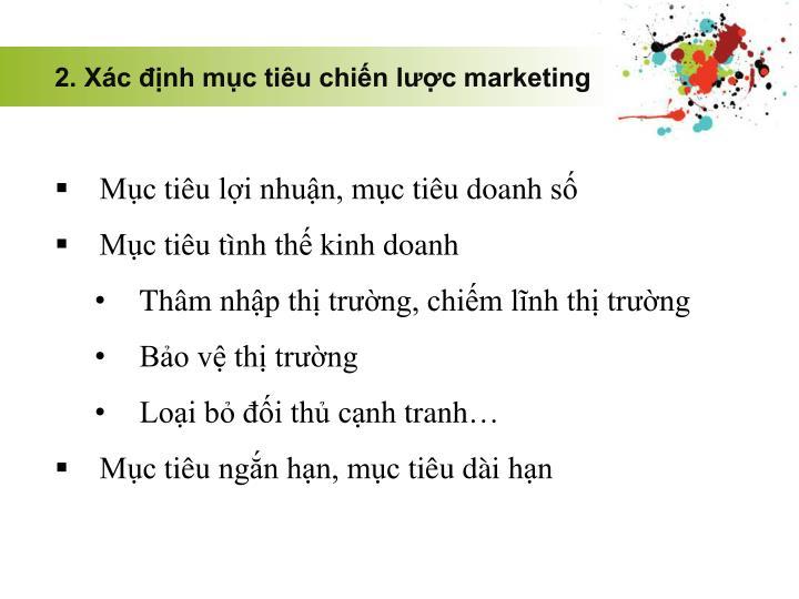 2. Xác định mục tiêu chiến lược marketing