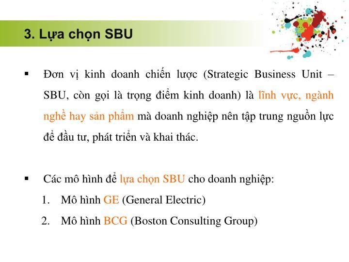3. Lựa chọn SBU
