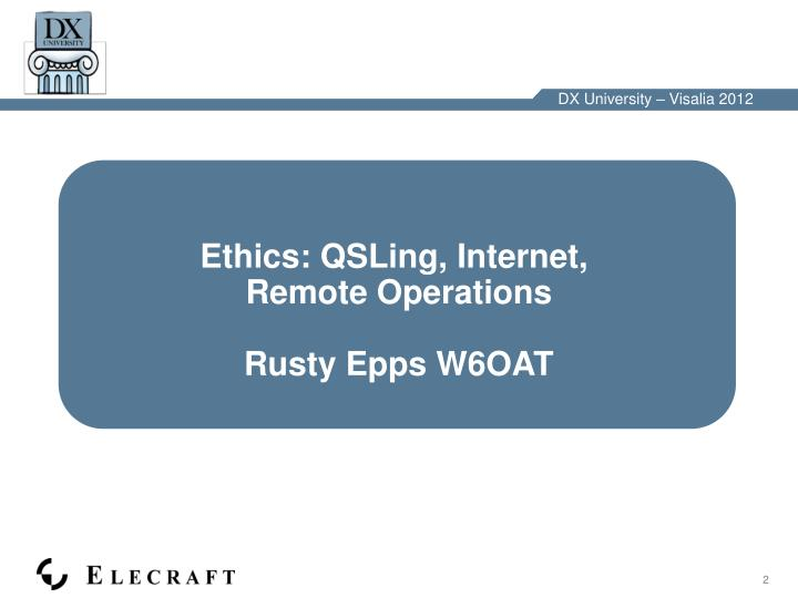 Ethics: QSLing, Internet,