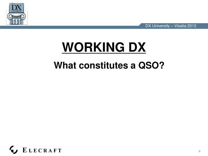 WORKING DX