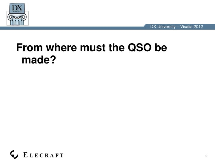 From where must the QSO be made?