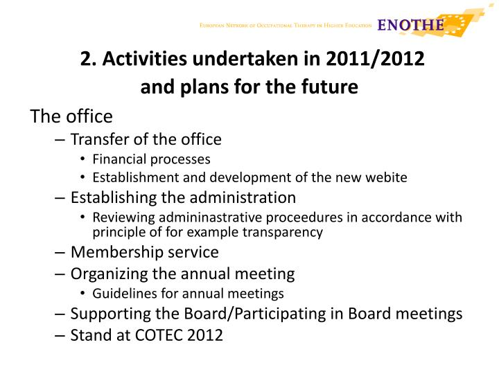 2 activities undertaken in 2011 2012 and plans for the future