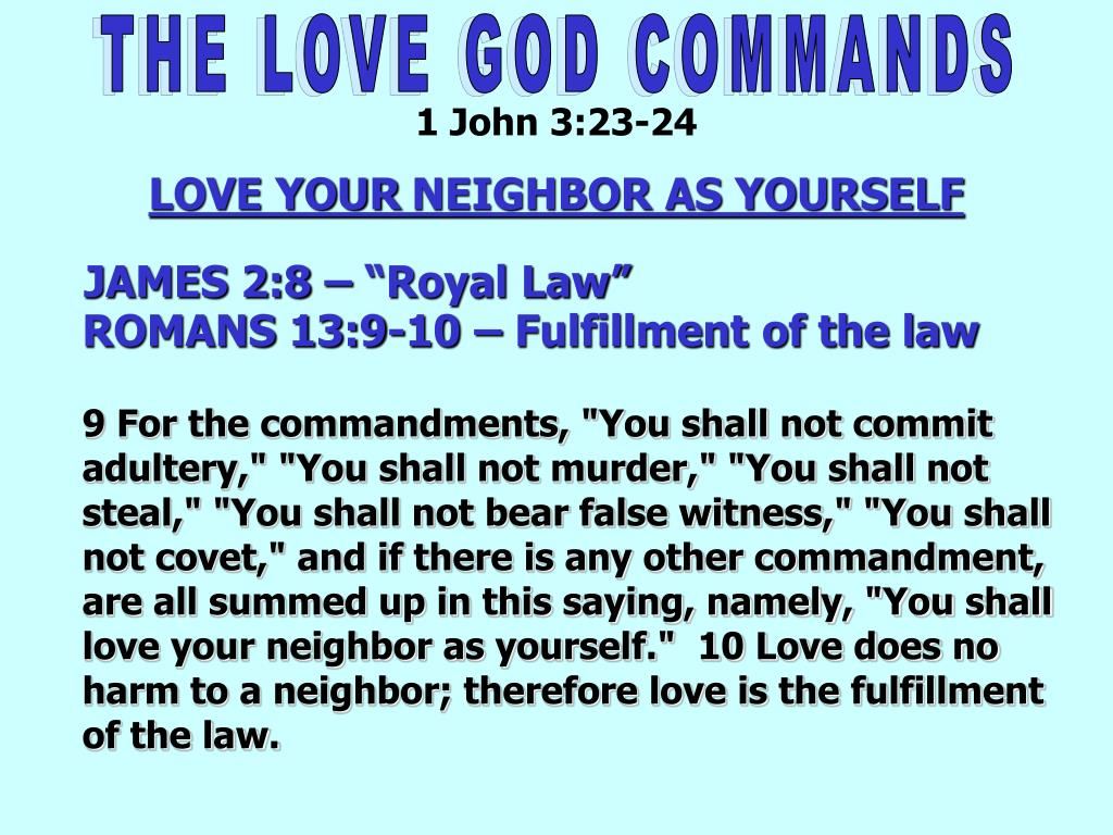 PPT - THE LOVE GOD COMMANDS PowerPoint Presentation - ID:3142130