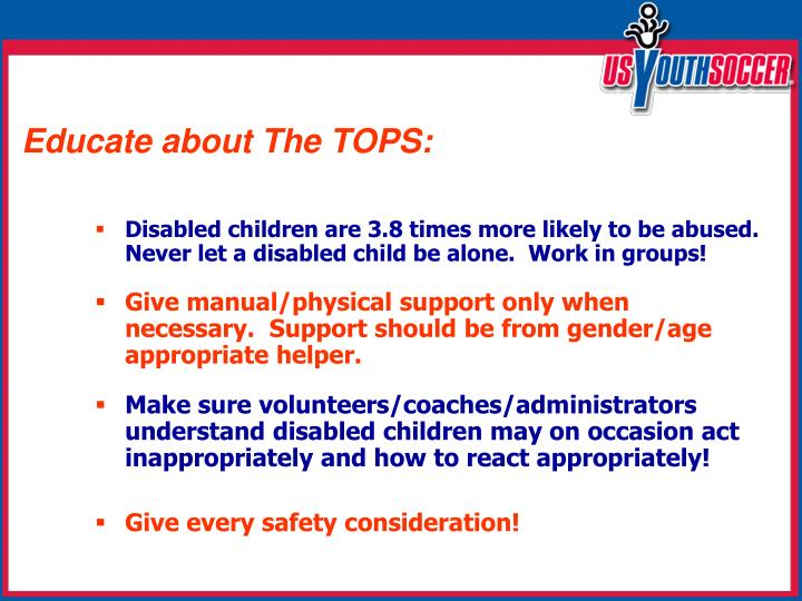 Educate about The TOPS: