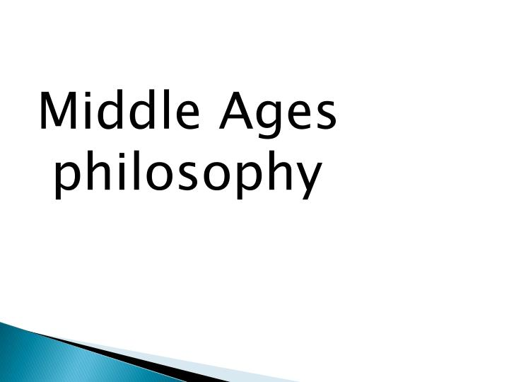 Middle Ages philosophy