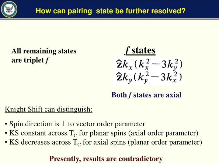 How can pairing  state be further resolved?