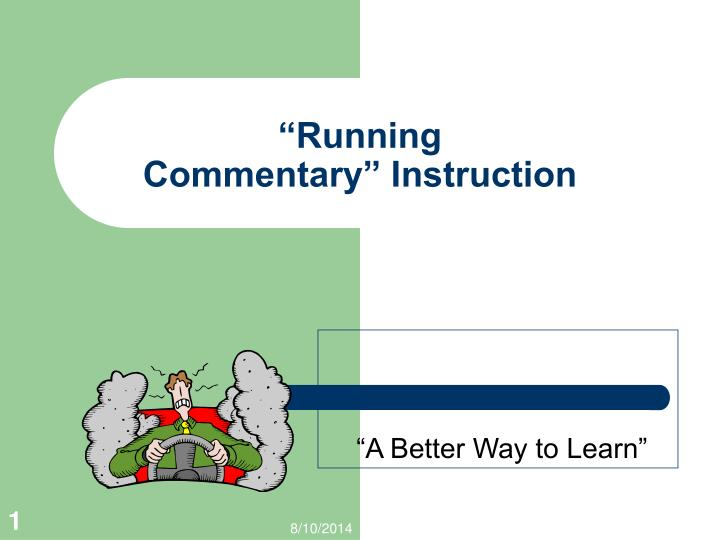 running commentary instruction n.