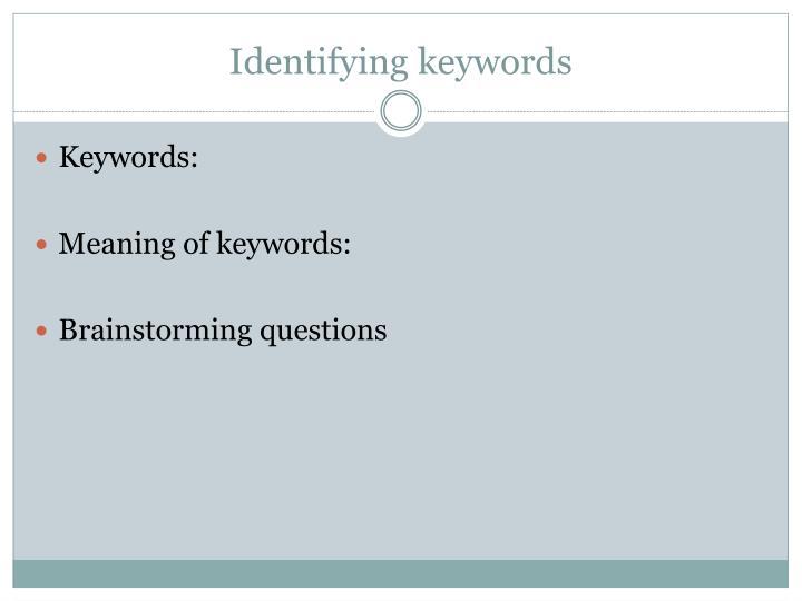 Identifying keywords