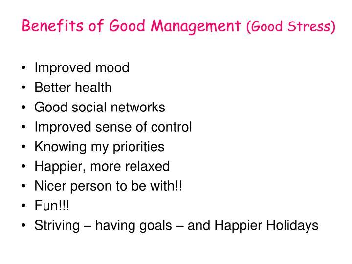 Benefits of Good Management