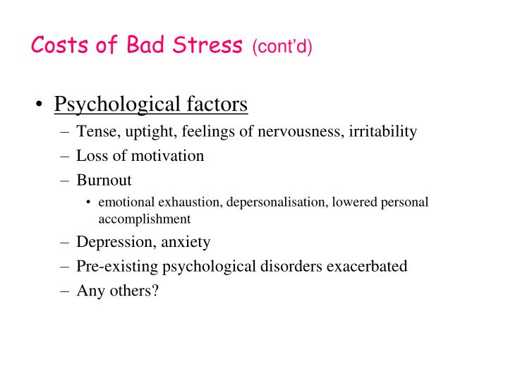 Costs of Bad Stress