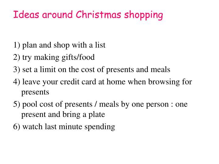 Ideas around Christmas shopping