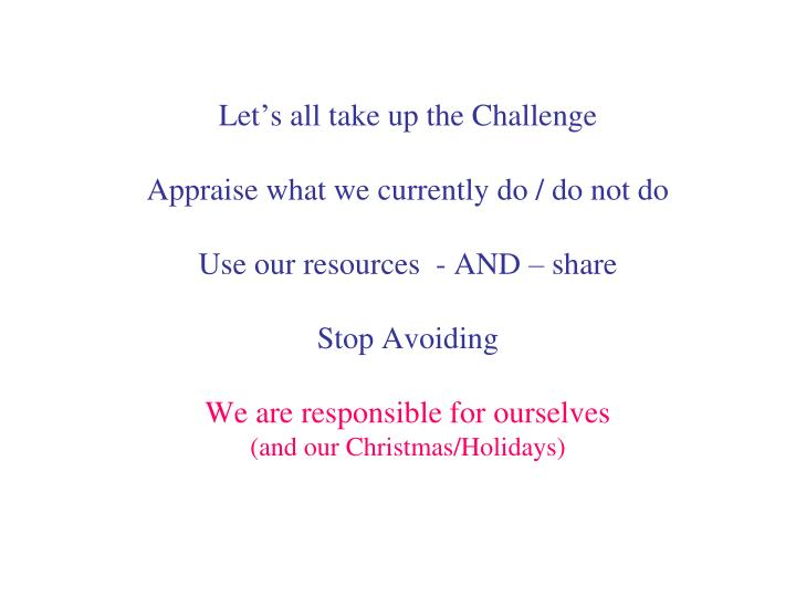 Let's all take up the Challenge