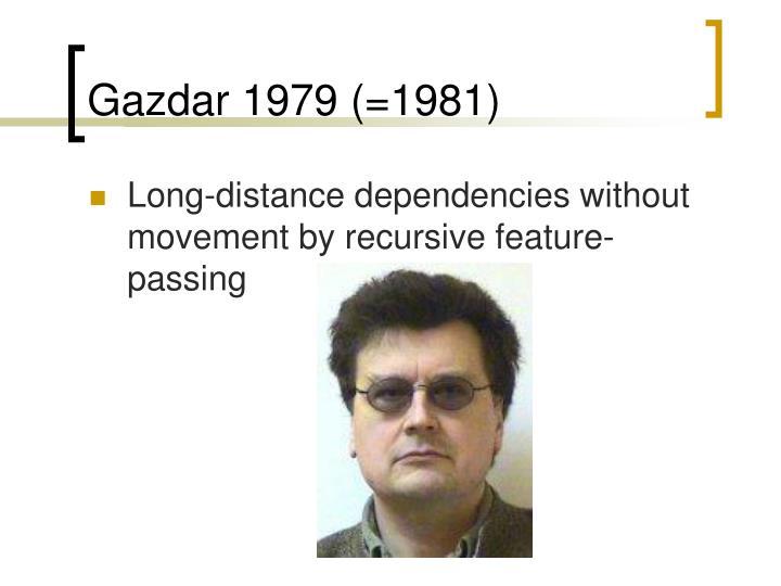 Gazdar 1979 (=1981)