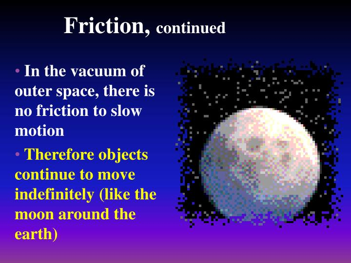 Friction,