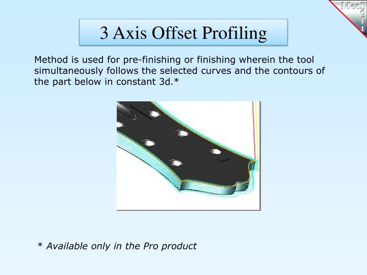 3 Axis Offset Profiling