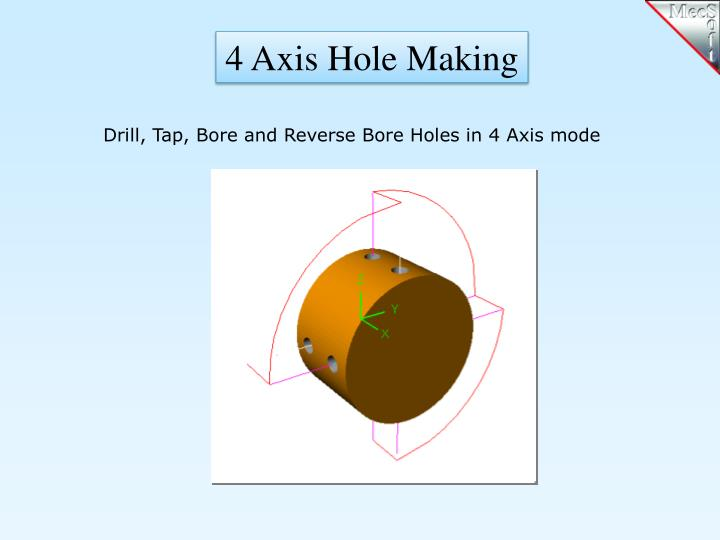 4 Axis Hole Making