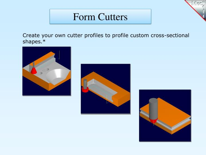 Form Cutters