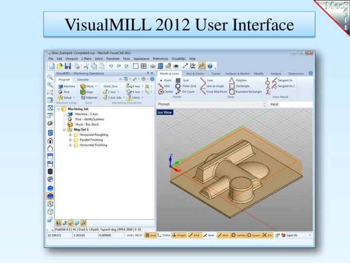 VisualMILL 2012 User Interface