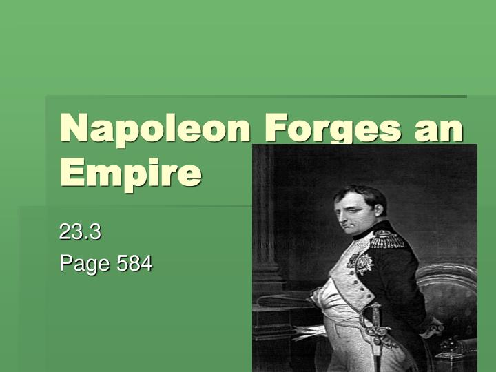 napoleon forges an empire n.