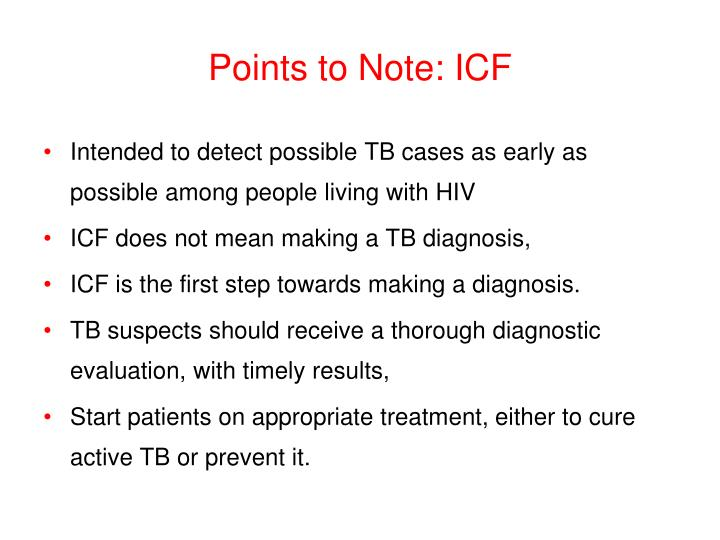 Points to Note: ICF