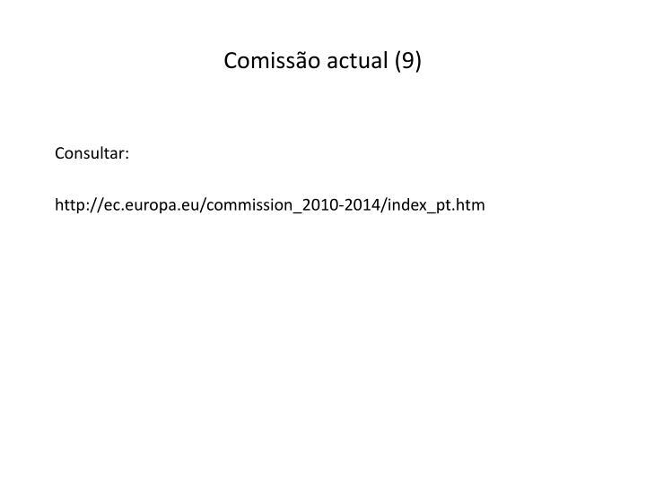 Comissão actual (9)