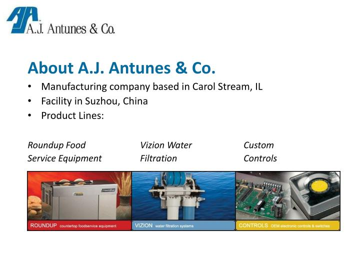About A.J. Antunes & Co.