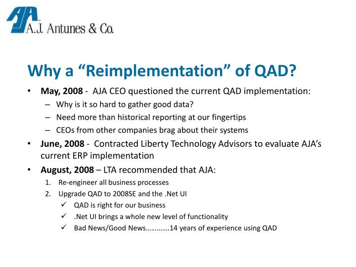 """Why a """"Reimplementation"""" of QAD?"""