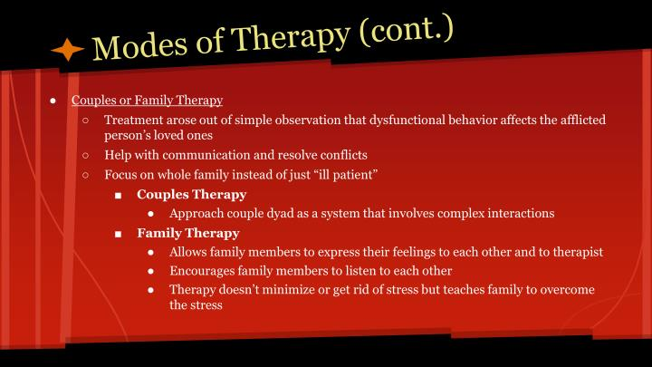 Modes of Therapy (cont.)