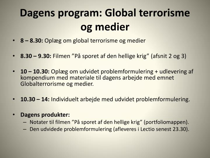 Dagens program global terrorisme og medier