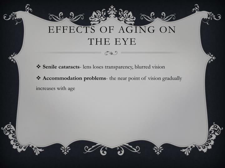 Effects of Aging on the eye