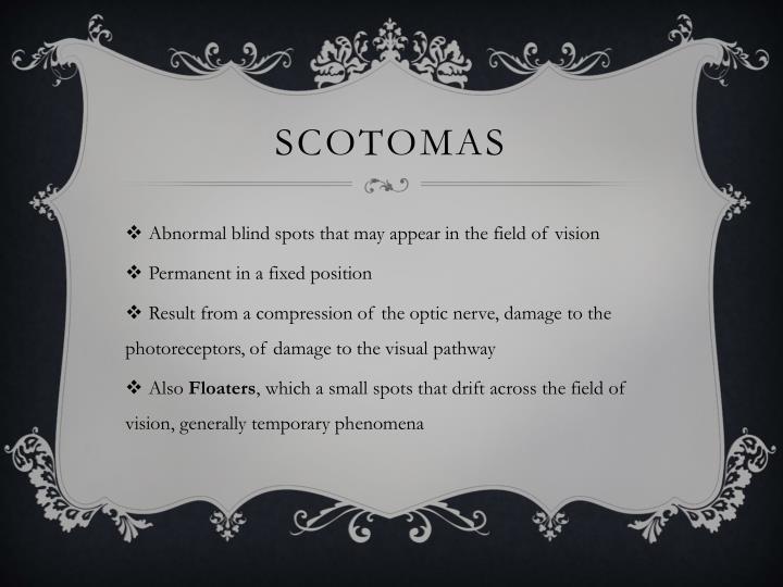 Scotomas