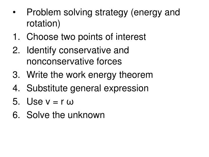 Problem solving strategy (energy and rotation)