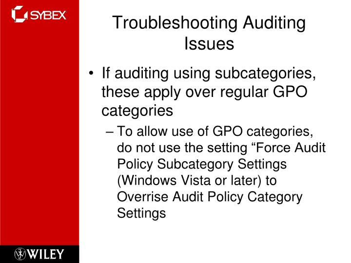 Troubleshooting Auditing Issues