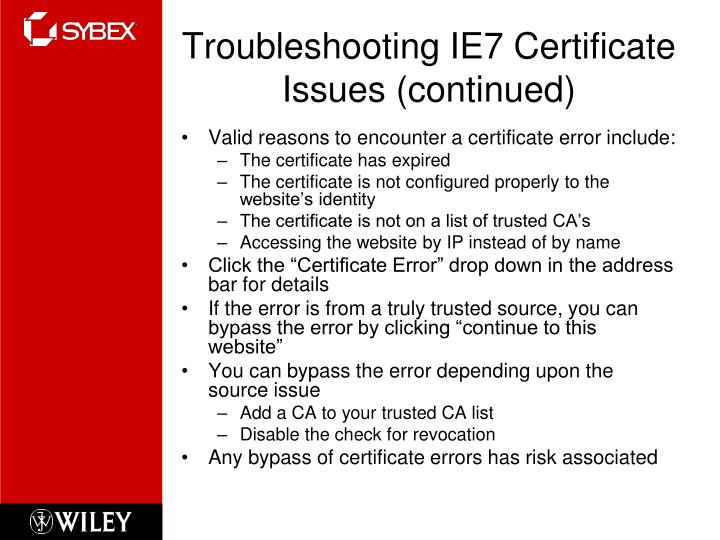 Troubleshooting IE7 Certificate Issues (continued)