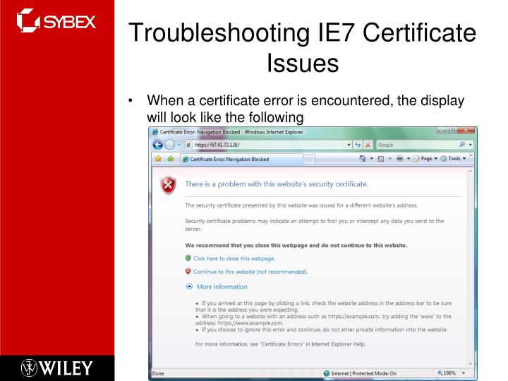 Troubleshooting IE7 Certificate Issues
