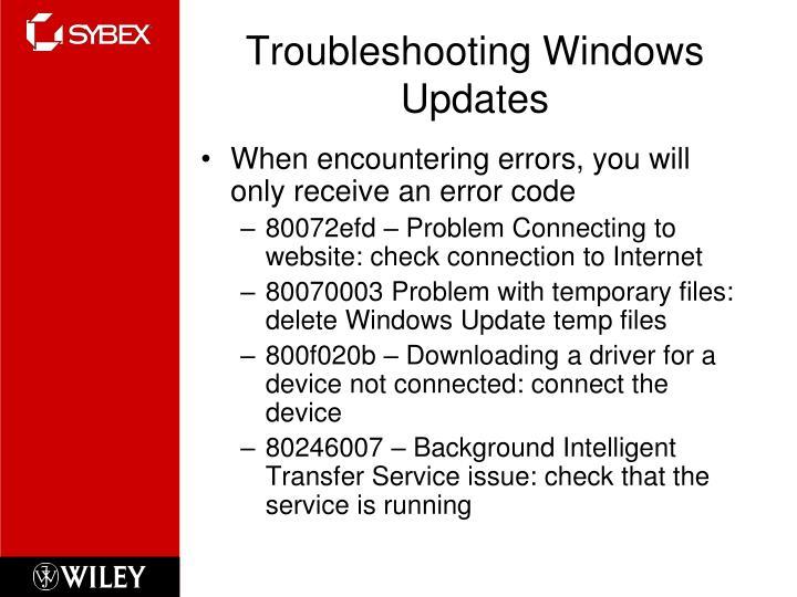 Troubleshooting Windows Updates