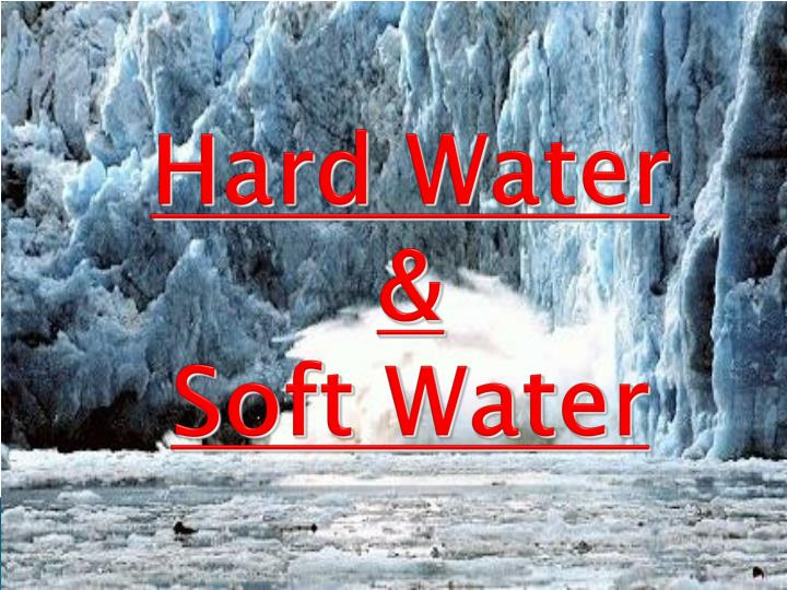 hard water soft water n.