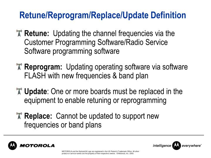 Retune reprogram replace update definition