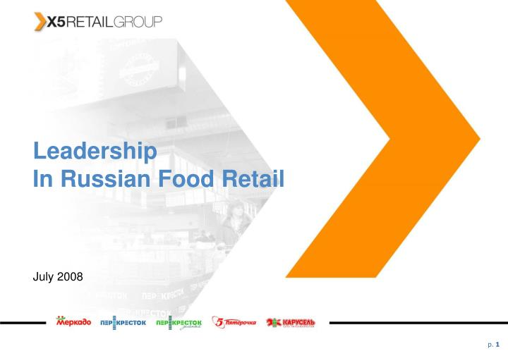 leadership in russian food retail