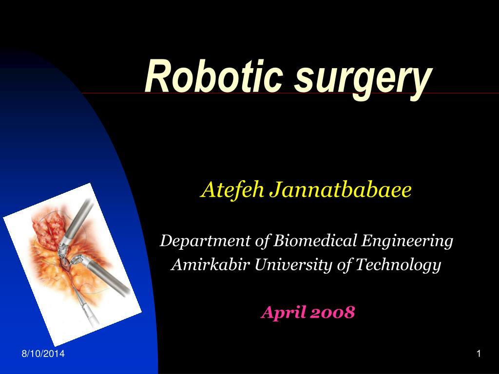 Robotic surgery presentation.