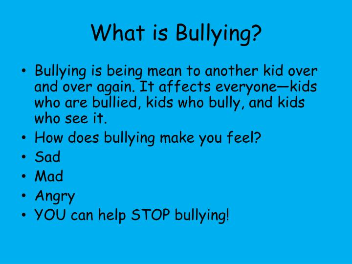 bullying and how it affects the Bullying affects victims, the children who bully and even the peers who observe the bullying an australian study ( 5 ) showed that bullies tend to be unhappy with school and have a higher prevalence of psychosomatic symptoms than nonbullies.