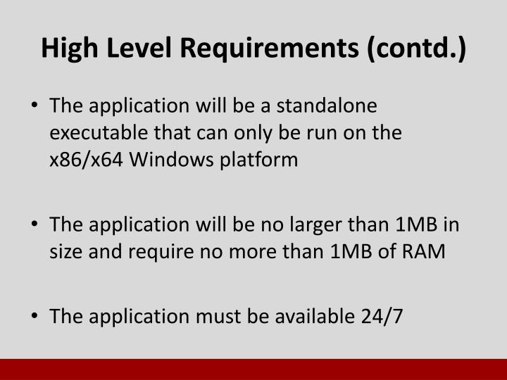 High Level Requirements (contd.)