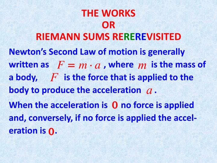 the works or riemann sums re re re visited n.