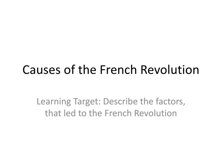 PPT Causes of the French Revolution PowerPoint Presentation ID