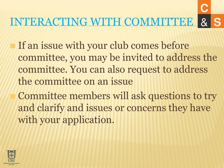 Interacting with committee
