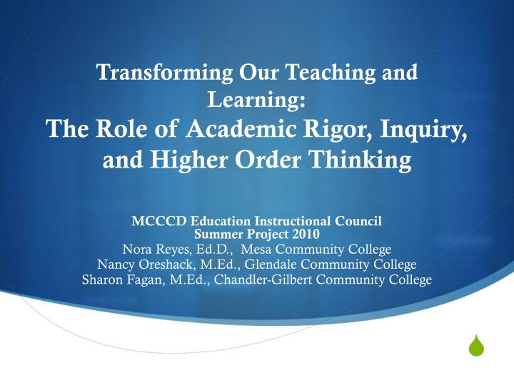 transforming our teaching and learning the role of academic rigor inquiry and higher order thinking n.