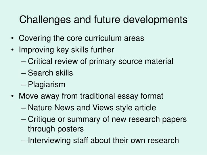 Challenges and future developments