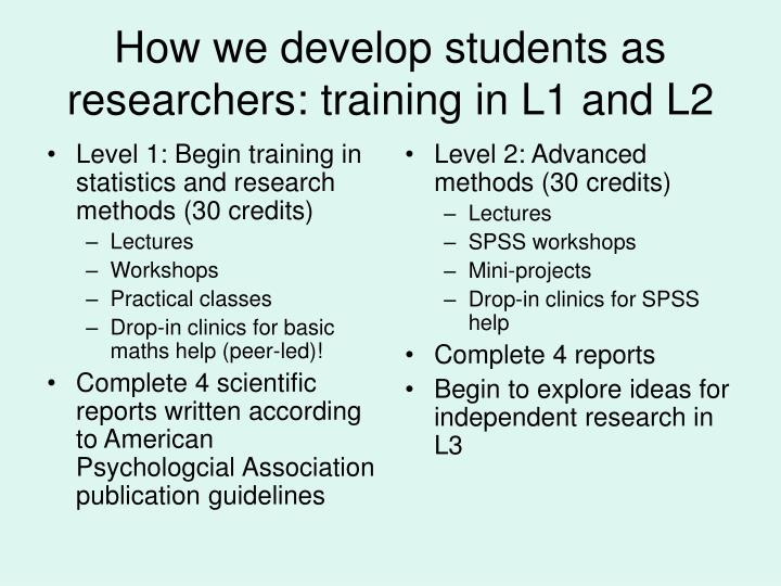Level 1: Begin training in statistics and research methods (30 credits)