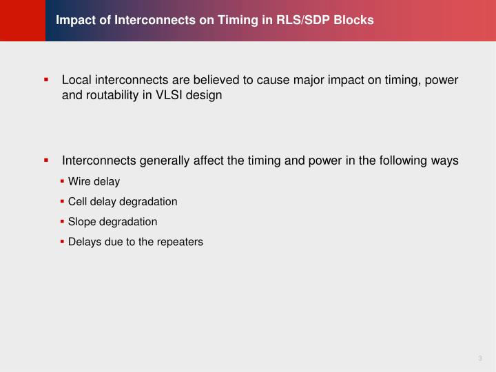 Impact of interconnects on timing in rls sdp blocks
